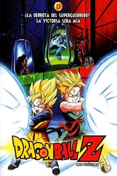 Ver Dragon Ball Z Bio Broly Película Completa En Mexicano Latino Dragonball Z Ganze Filme Dragon Ball