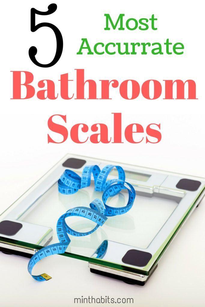 5 Most Accurate Bathroom Scales Best Digital Bathroom Scale