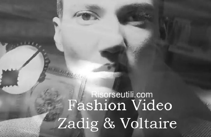 Fashion video Zadig & Voltaire fall winter 2016 2017