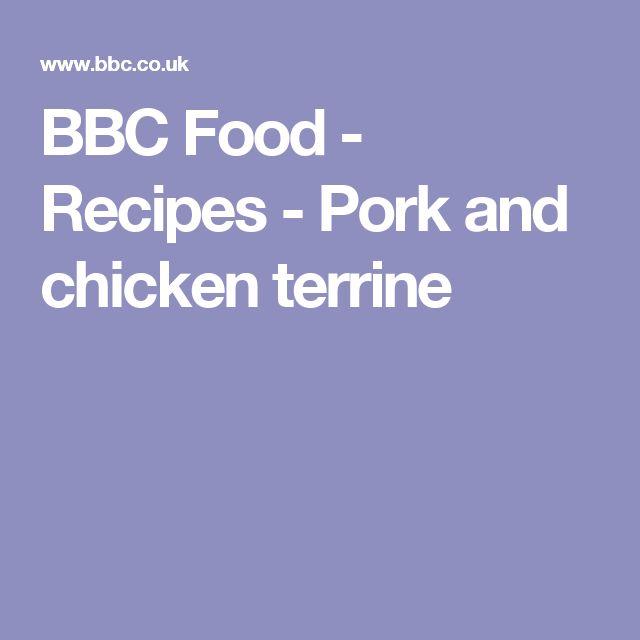 BBC Food - Recipes - Pork and chicken terrine