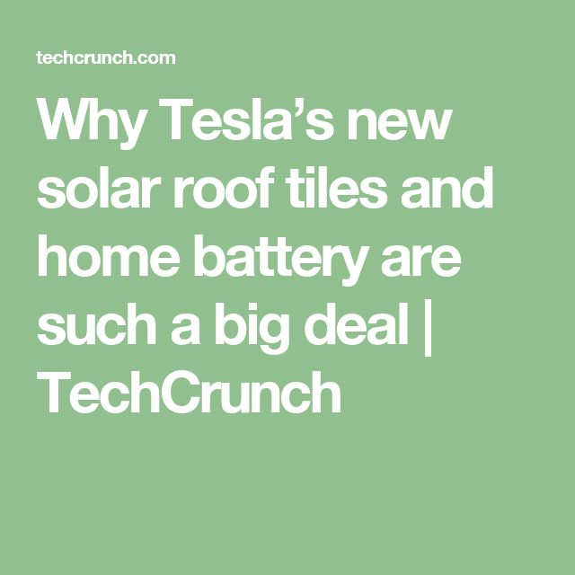 Why Tesla's new solar roof tiles and home battery are such a big deal. #teslasolar,#reduceyourfootprint,#save$W/solar
