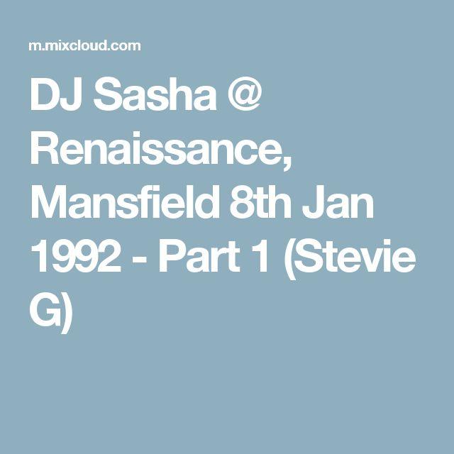 DJ Sasha @ Renaissance, Mansfield 8th Jan 1992 - Part 1 (Stevie G)