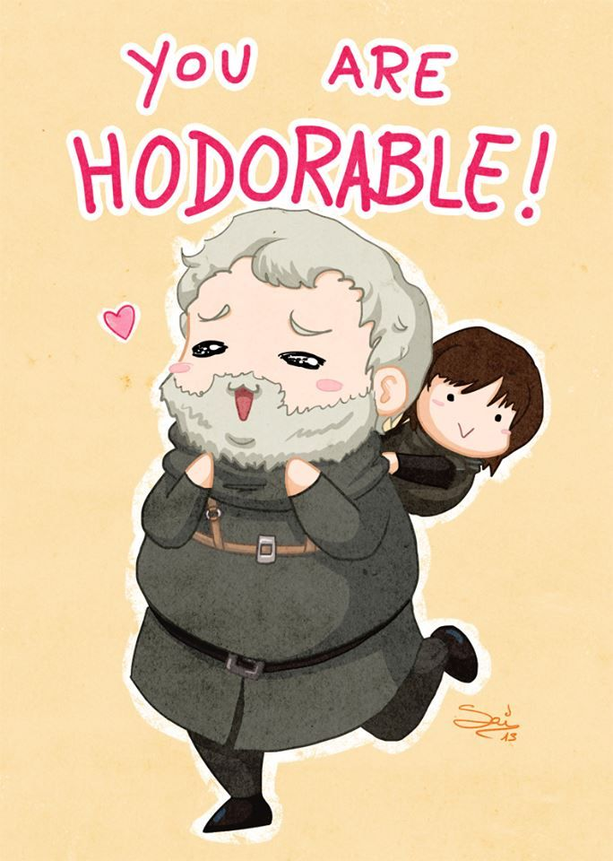 Hodor is seriously one of my fav characters! Which of course means he'll die at some point. :/