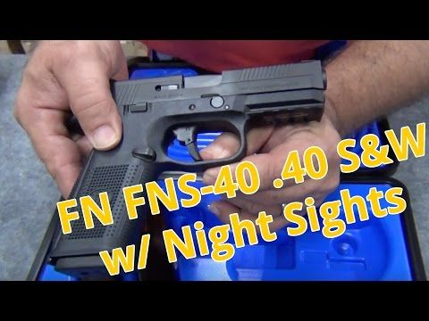 BLOWOUT: FN FNS-40 .40 S&W With Night Sights - YouTube