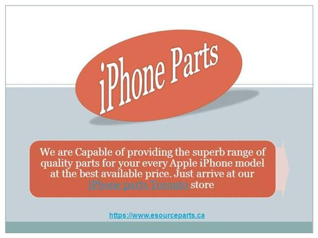 iphone parts Toronto | apple iphone parts by roy78299 via authorSTREAM