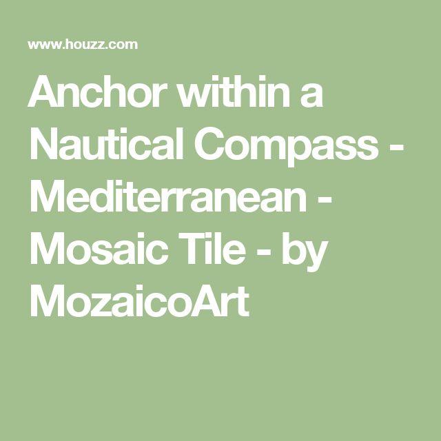 Anchor within a Nautical Compass - Mediterranean - Mosaic Tile - by MozaicoArt