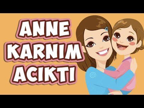Anne Karnım Acıktı Çocuk Şarkısı   Çocuk Şarkıları 2015 - YouTube