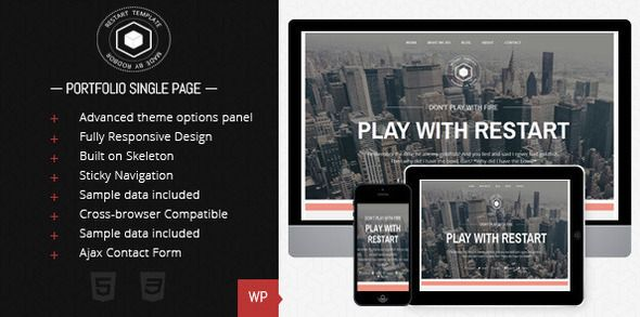 Restart - Responsive Single Page Theme   http://themeforest.net/item/restart-responsive-single-page-theme/5150296?ref=damiamio         About Restart – Single page portfolio WordPress theme  Restart is your choice if you're looking for a way to promote your portfolio or your business..   Fully responsive, with a modern interface and a blog and portfolio pages, it promises to be bullet-proof on both desktop and mobiles. It comes with a blog page and a blog post page for your personal use. Main…