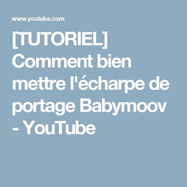 [TUTORIEL] Comment bien mettre l'écharpe de portage Babymoov - YouTube