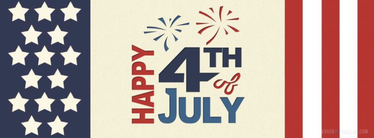 4th of July Cover Photos for Facebook Timeline | Independence Day Covers