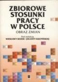Wydawnictwo Naukowe Scholar :: :: ZBIOROWE STOSUNKI PRACY W POLSCE Obraz zmian