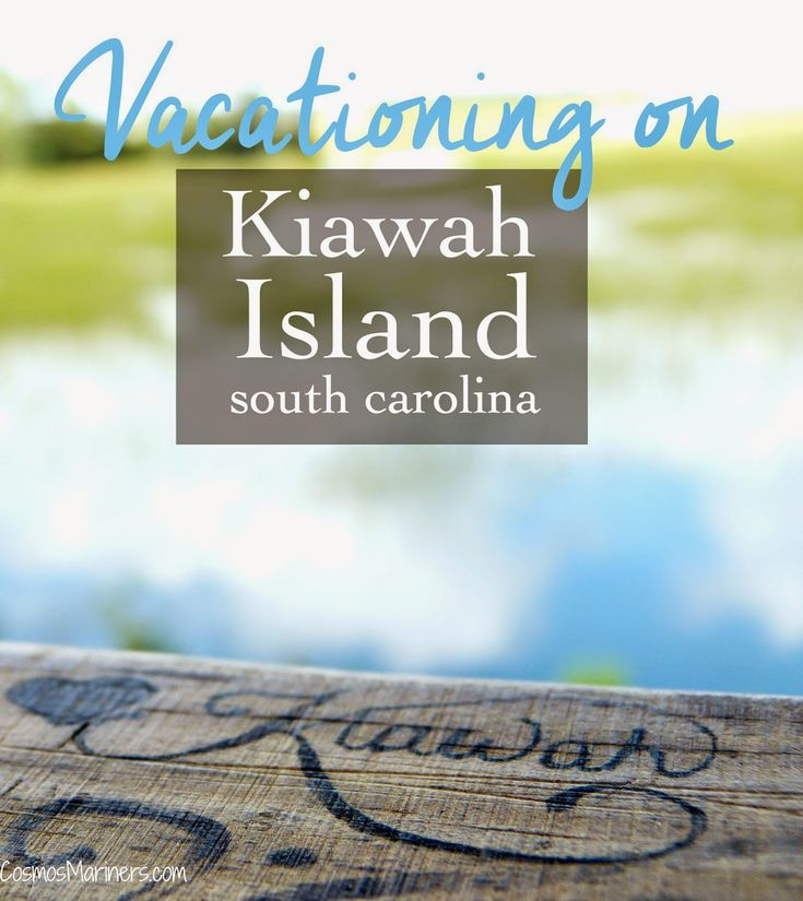 Guide To Traveling To Charleston Sc: Vacationing On Kiawah Island, South Carolina: A Complete