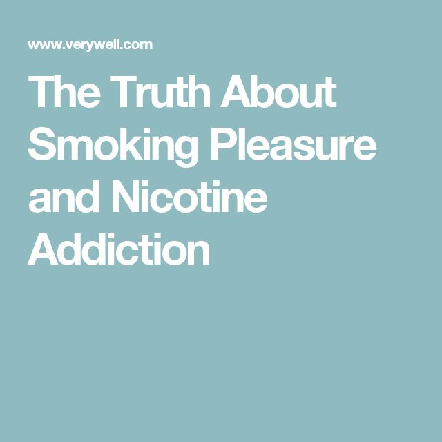 The Truth About Smoking Pleasure and Nicotine Addiction