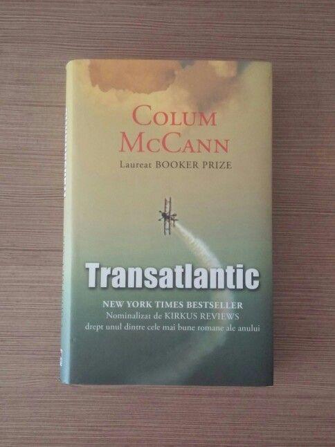 7/111; 22 octombrie; TransAtlantic- Colum McCann