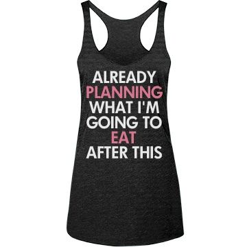 Already planning what I'm going to eat after this workout! Funny fitness tank tops to hit the gym in. I run for the food. Snap up a cute fitness tank to wear next time you hit the gym.