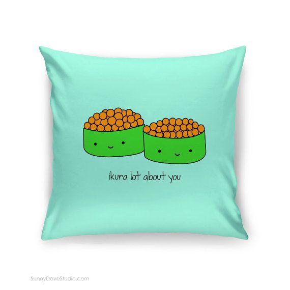 Cute Handmade Pillow Covers : Cute Pillow Cover Love Quote Sushi Pun Gift for Girlfriend Boyfriend Romantic Anniversary ...