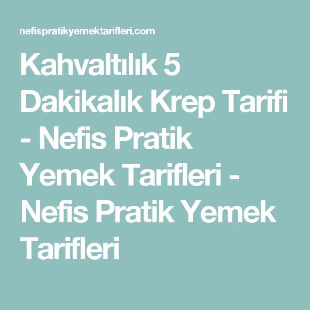 Kahvaltılık 5 Dakikalık Krep Tarifi - Nefis Pratik Yemek Tarifleri - Nefis Pratik Yemek Tarifleri