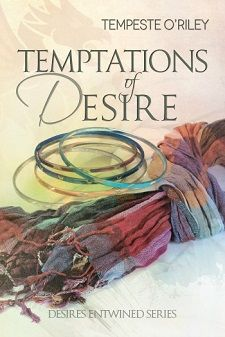 Temptations of Desire by Tempeste O'Riley, released 2014