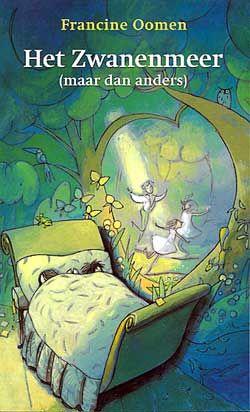 Het Zwanenmeer (maar dan anders) - Francine Oomen. Lees de recensie hier: http://www.leesfeest.nl/boek/het-zwanenmeer-maar-dan-anders