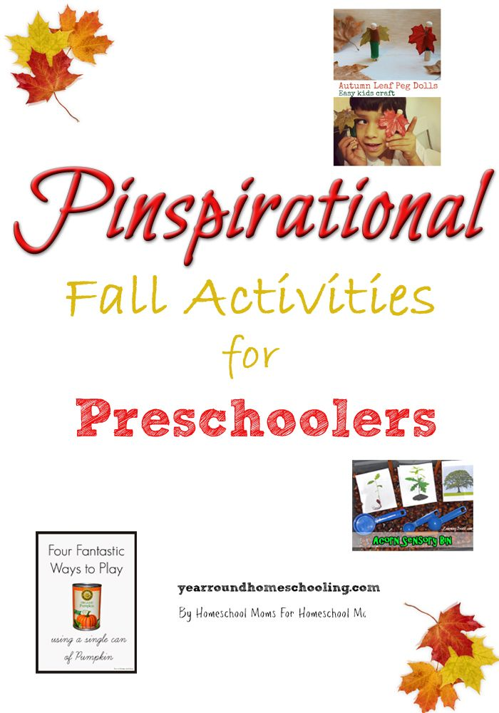 Pinspirational Fall Activities for Preschoolers - http://www.yearroundhomeschooling.com/pinspirational-fall-activities-preschoolers/