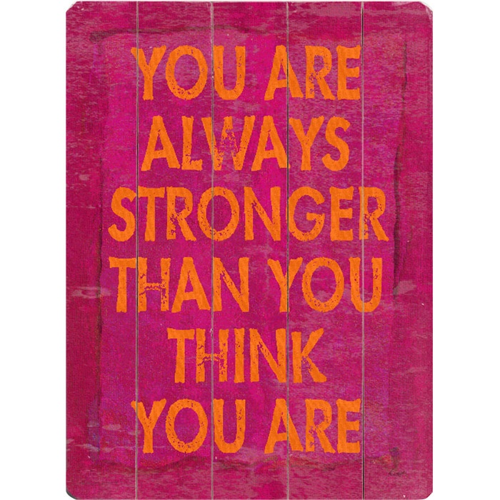 You are always stronger than you think you are!Remember This, Inspiration, Gym Motivation, Stay Strong, Quotes, Stronger, Truths, Weights Loss, Staystrong