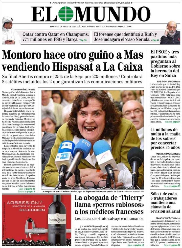 Los Titulares Y Portadas De Noticias Destacadas Espanolas Del 2 De Abril De 2013 Del Diario El Mundo Que Le Pareci Portadas De Diarios Diario Espanol Portadas