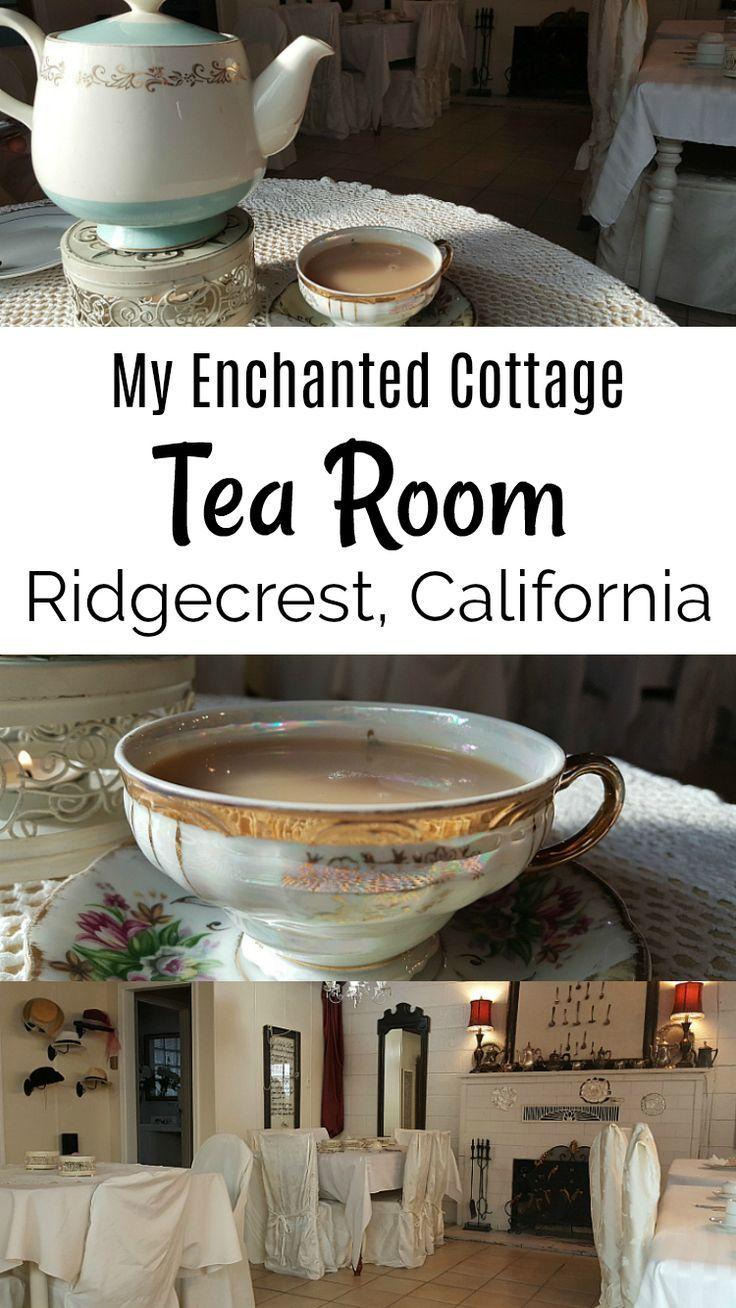 Ridgecrest Tea Room My Enchanted Cottage