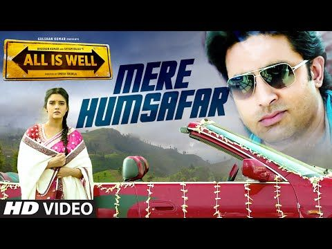 Sung by Mithoon and Tulsi Kumar, Mere Humsafar is a romantic song from the film All is Well.  The song features Abhishek Bachchan and Asin Thottumkal