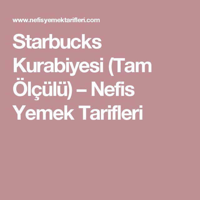 Starbucks Kurabiyesi (Tam Ölçülü) – Nefis Yemek Tarifleri