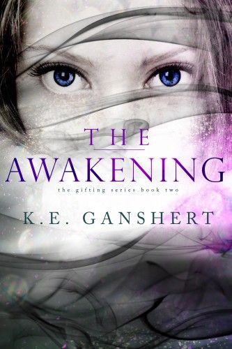 The Awakening (book 2 in The Gifting Series) by K.E. Ganshert. It's being compared to Hunger Games and Divergent! #YALit