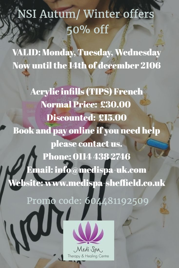 Valid: Monday, Tuesday, Wednesday Now Until The Of December 2106 Acrylic  Infills (sculpt) Noraml Price: Discounted Price: Book And Pay Online If You  Need
