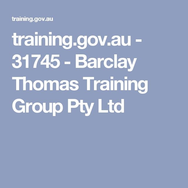 training.gov.au - 31745 - Barclay Thomas Training Group Pty Ltd