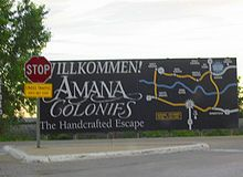 Amana Colonies, Iowa...some of the best food and handmade furniture and other goods in the world.