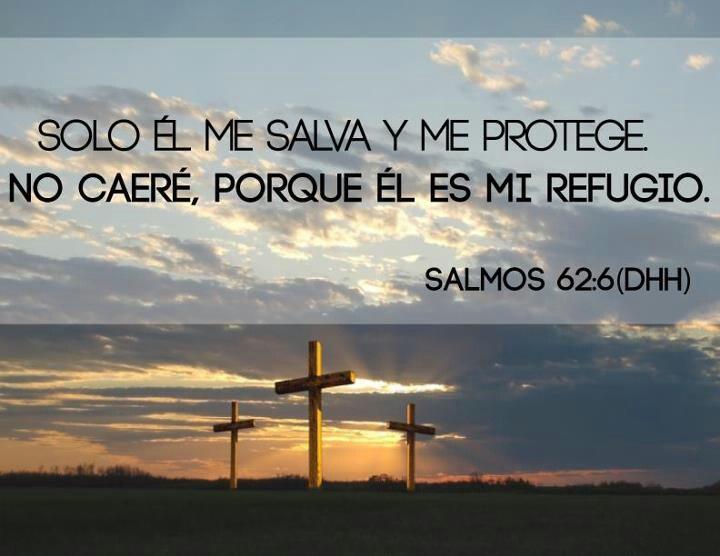 Mi Dios es fiel.     Salmo62:6