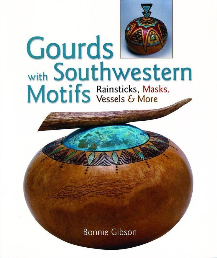 Gourds with Southwestern Motifs - Pinetree Garden Seeds - Crafts,Sale,Books
