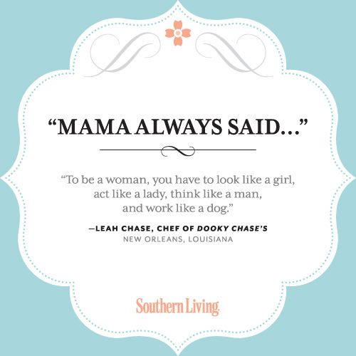 Mama Always Said: Our Favorite Words of Wisdom from Southern Mothers – The Daily South | Your Hub for Southern Culture