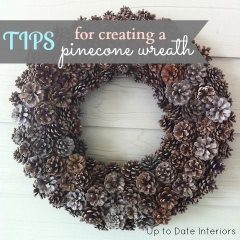 Easy tips for creating your own DIY pinecone wreath!  Make this classic beauty!