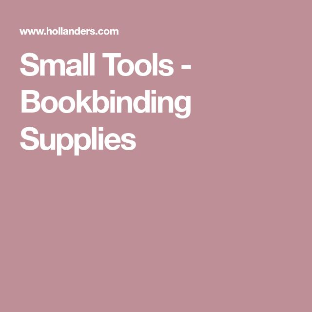 Small Tools - Bookbinding Supplies