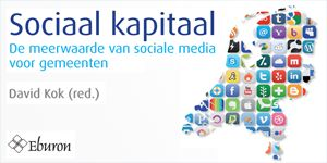 """Op deze pagina kun je het boek """"Sociaal kapitaal, de meerwaarde van sociale media voor gemeenten"""", downloaden"""