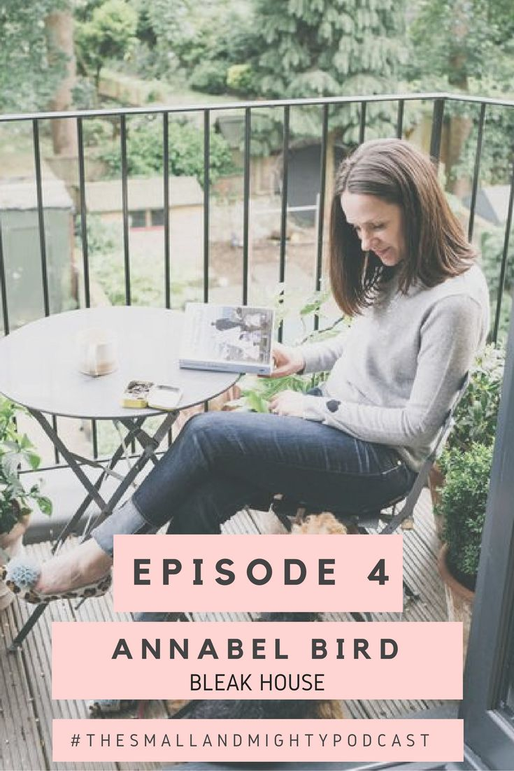 In episode four, I talk to Annabel Bird, founder of Bleak House. We chat about getting fired, writing business plans, using Instagram and Twitter to market your business and what's in a brand name.