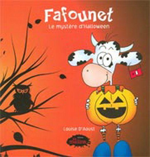 LOUISE D'AOUST - Fafounet et le mystère de l'Halloween - Renaud-Bray.com