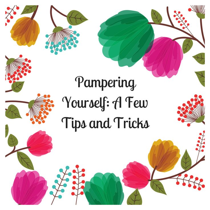 #Beauty #Lifestyle POST by @coloursofarose | Pampering Yourself: A few tips and tricks | http://bit.ly/2E2BWW2  | #lbloggers #lbloggers