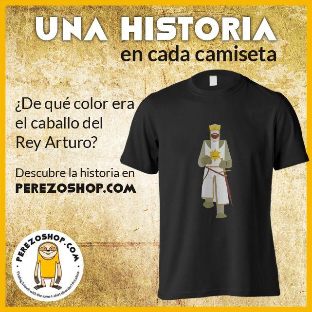 """Camiseta perezoshop.com con el Rey Arturo de la película """"El rey Arturo y los caballeros de la mesa cuadrada"""""""