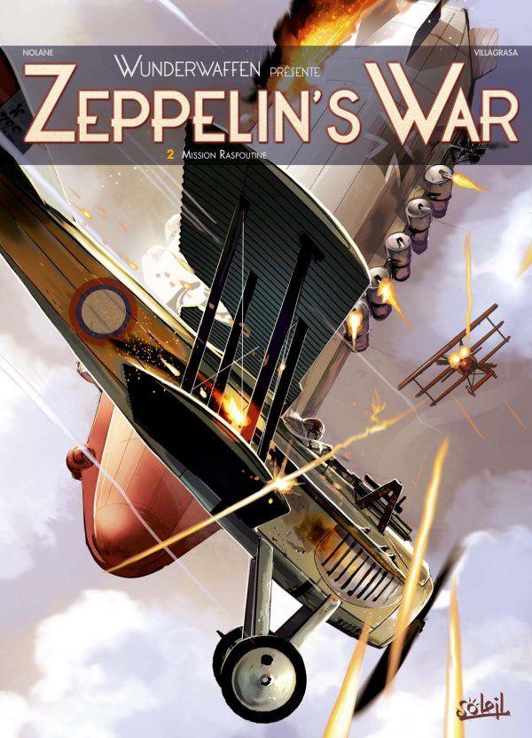 """#BandeDessinée - J'ai le plaisir de vous présenter sur le blog une suite que j'attendais avec impatience: """"Zeppelin's War - Tome 2: Opération Raspoutine"""", une grande fresque uchronique qui vous embarque aux confins de l'Allemagne et de la Russie durant la Première Guerre Mondiale... #Livre #ScienceFiction #Uchronie"""