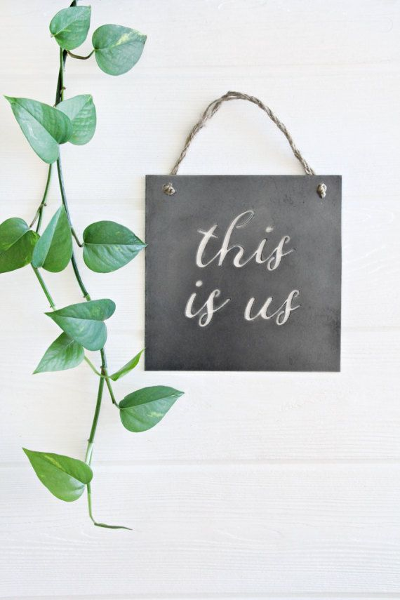 This Is Us Sign  metal sign wall quote farmhouse sign
