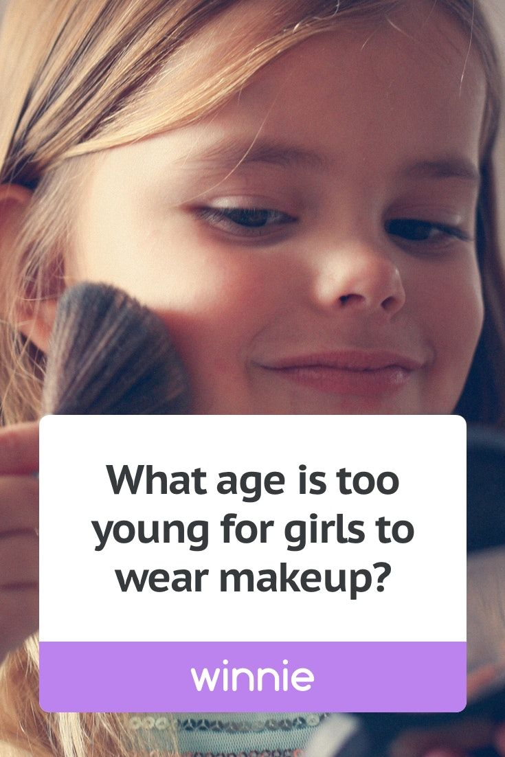 What Age Is Too Young For A Girl To Start Wearing Makeup Makeup Family Life To My Daughter