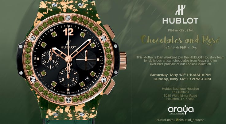#Hublot #Chocolate&Roses #Mother'sDay #Invite