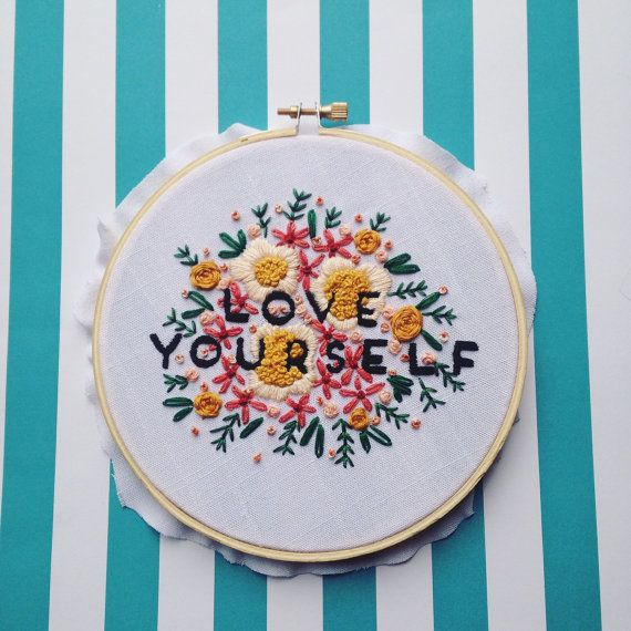 """Love Yourself 6"""" Floral Embroidery / Hoop Art Wall Art Home Decor"""