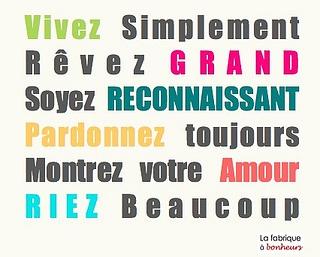 (Valeurs, simplicité, ambition, reconnaissance, pardon, amour, rire)