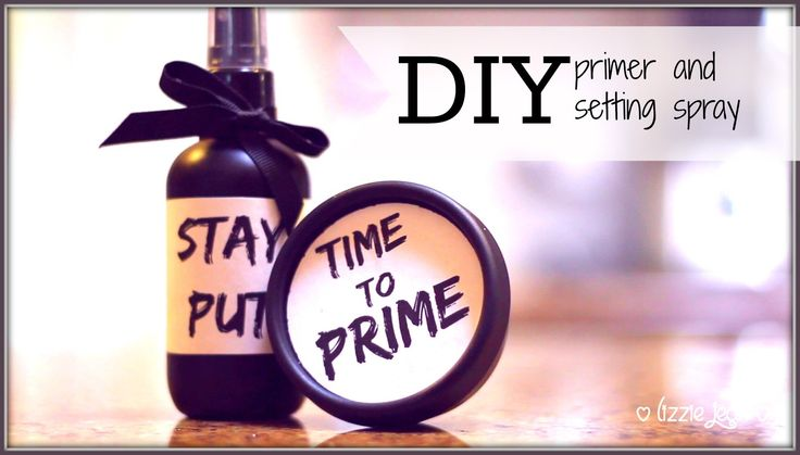 DIY: MAKE UP PRIMER AND SETTING SPRAY